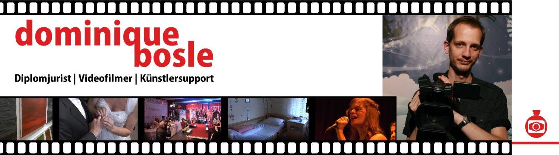 Dominique Bosle - Videoproduktion & Künstlersupport